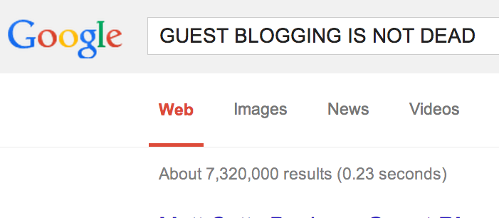 Proof That Guest Blogging Is Not Dead, Coming Right From Google