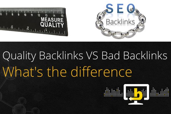 quality-backlinks-vs-bad-backlinks
