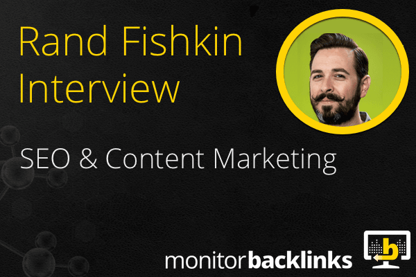 rand-fishkin-interview-with-Monitor-Backlinks