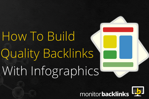 how to build quality backlinks with infographics