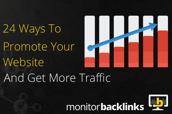 24 Ways To Promote Your Website And Get More Traffic