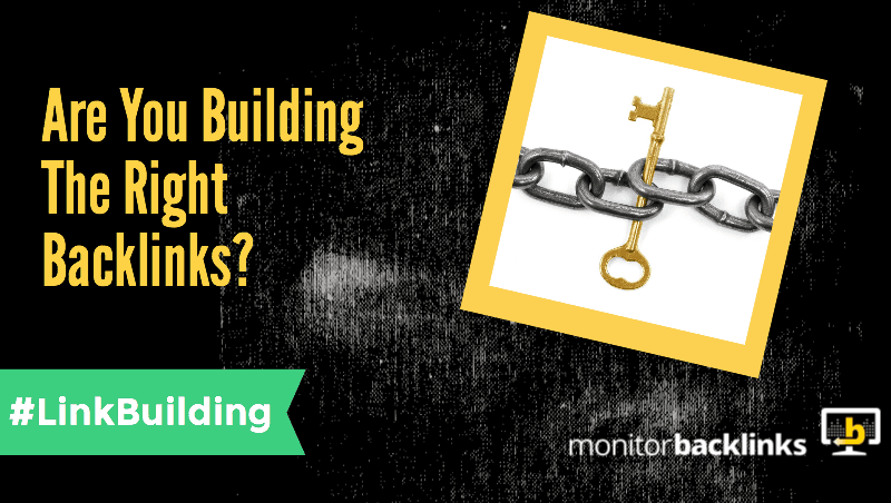 Are you building the right backlinks