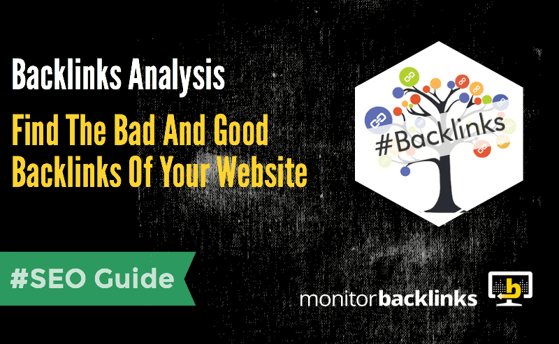 Find Bad And Good Backlinks