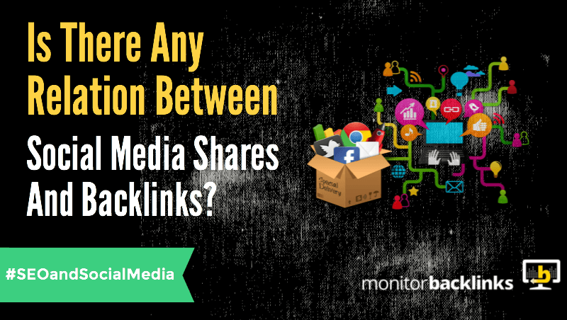 Relation Between Social Media Shares and Backlinks
