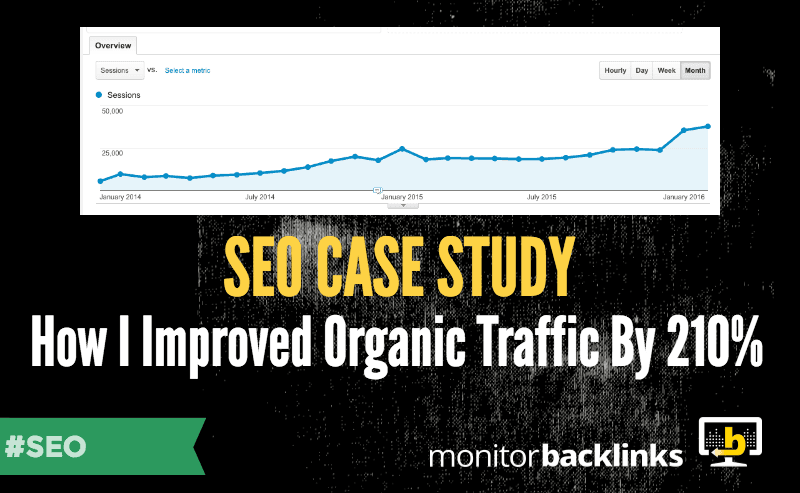 seo case study - how I improved organic traffic