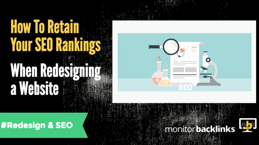 How To Retain Your SEO Rankings When Redesigning a Website