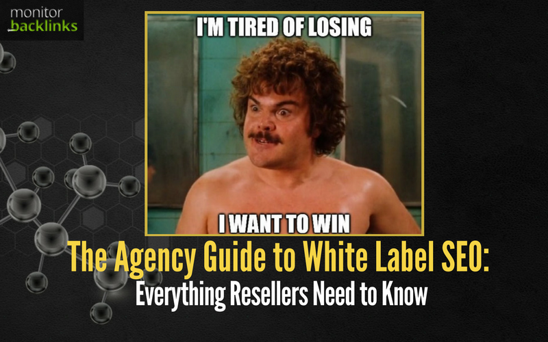 The Agency Guide to White Label SEO: Everything Resellers Need to Know